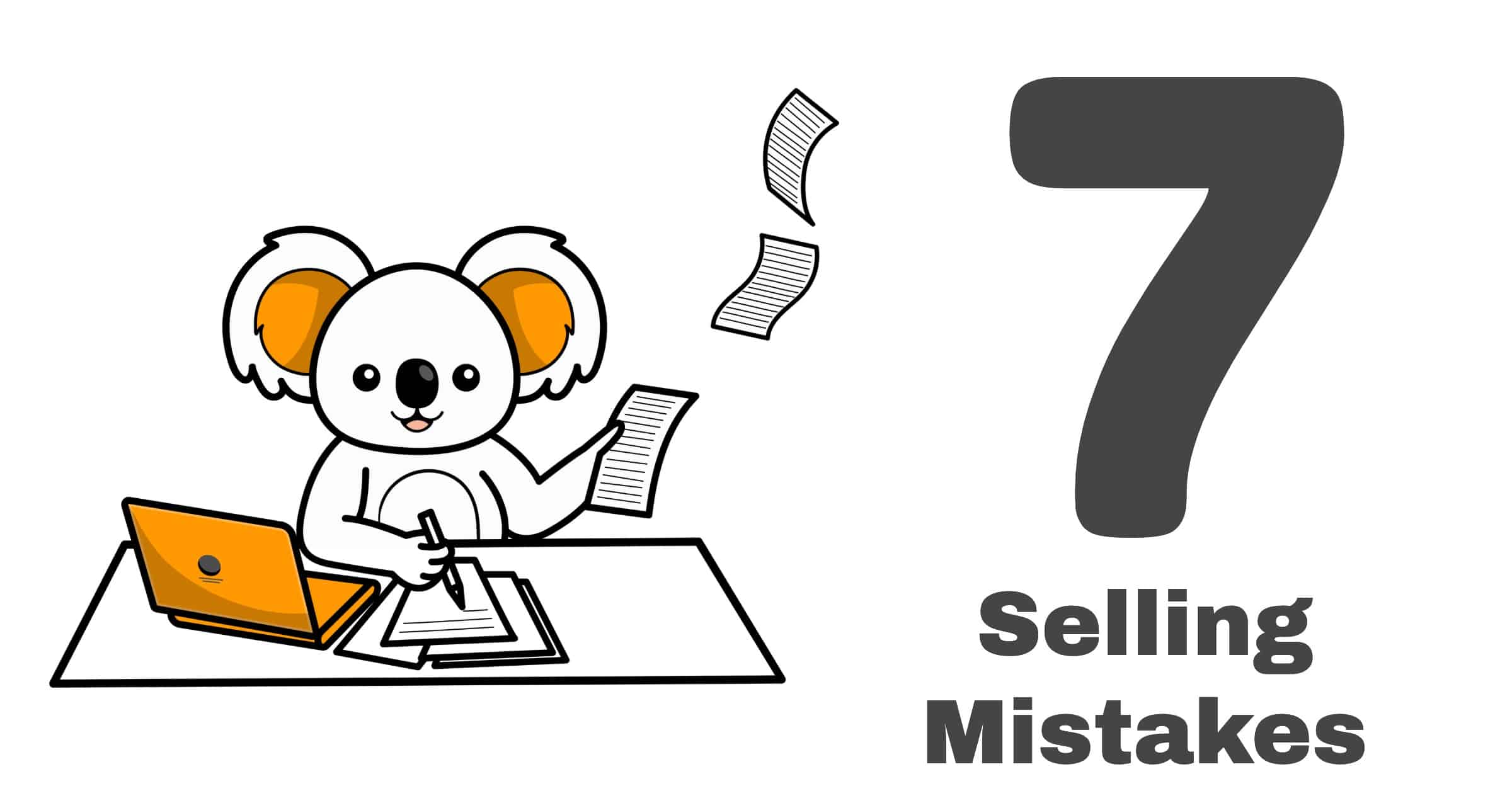 7 mistakes selling property